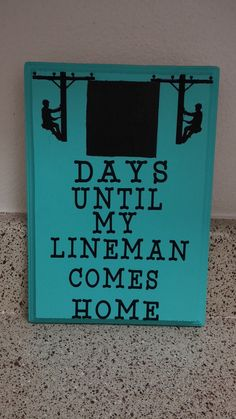Days until my lineman comes home sign by CrackerChild on Etsy