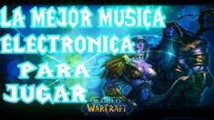 🎶⚔️ the best electronic music of 2019 to play lol, endow minecraft, fornite and wow ⚔️🎶 World Of Warcraft, Warcraft 3, Dota 2, Youtube, Broadway Shows, Lol, Neon Signs, Game, Instagram