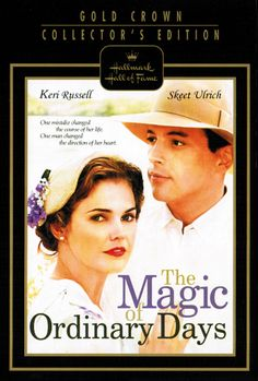 The Magic of Ordinary Days. Hallmark Hall of Fame. Kerri Russell. Skeet Ulrich.