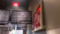 This quotation by Sgt Manuel Vega is featured among several others in the temporary 9/11 exhibit.
