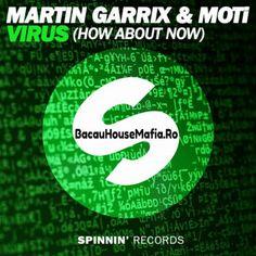 Martin Garrix & MOTi – Virus (How About Now) (Original Mix)