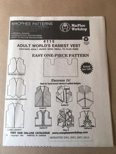A collection of patterns dubbed World's Easiest because of making them could not be easier. Either a single pattern piece or very few pieces that are easy to put together.