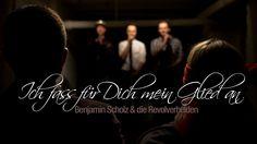 Ich fass für Dich mein Glied an – Benjamin Scholz & die Revolverhelden (...