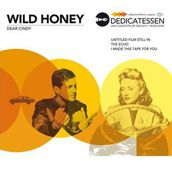 Wild Honey - Dear Cindy (at Spotify) - Jabalina Musica 2013
