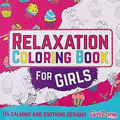 GirlZone: Relaxation Zen Coloring Book for Girls, Kids. Great Christmas Birthday Gifts Presents for Girls Age 5 6 7 8 9 10 11 Years Old. Diy Coloring Books, Drawing Books For Kids, Mermaid Coloring Book, Zen Colors, Unicorns And Mermaids, Presents For Girls, Free Printable Coloring Pages, Birthday Gifts For Girls, Book Girl
