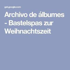Archivo de álbumes - Bastelspas zur Weihnachtszeit