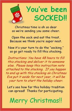The note that goes with the stocking for You've Been Socked! Cute idea for neighbors--I wouldn't include the instructions for forwarding the sock tho