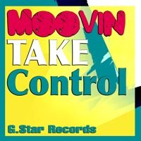 Moovin - Take Control (Original Mix) by G.Star Records on SoundCloud