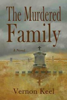 """Read """"The Murdered Family: Mystery Of The Wolf Family Murders"""" by Vernon Keel available from Rakuten Kobo. A wave of fear sweeps across the barren prairies of central North Dakota in April of 1920 with the tragic news that seve. Reading Lists, Book Lists, Books To Read, My Books, True Crime Books, Reading Library, Book Suggestions, Viera, Great Books"""