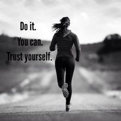 Trust Yourself, Fitspo, Sporty, Running, Movie Posters, Movies, Style, Fashion, Swag