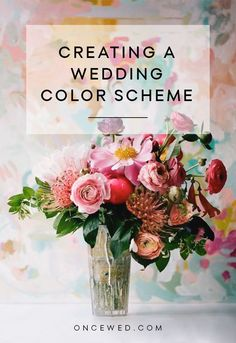 Tips for Creating a Wedding Color Scheme with advice from @estarralfano.