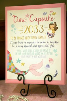 A wonderful idea for your little one's first birthday party! A Time capsule that she can open when she turns 18. Mermaid design for an under the sea party.