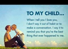 quotes+about+sons+and+daughters | motivational inspirational love life quotes sayings poems poetry pic ...