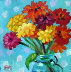 Zinnias cheerfully overflowing in a turquoise jar- what a great capture of summer! Love the colors. Debbie Miller's Bounty oil painting