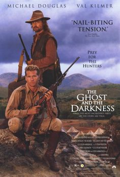 The Ghost & the Darkness (1996) is a gripping tale of the man eating lions of Tsavo. Set in 1898, this movie is based on the true story of two lions in Kenya that killed 130 people over a nine month period, while a bridge engineer and an experienced old hunter tried to kill them.
