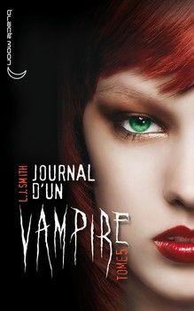Journal d'un vampire, T5 : L'Ultime Crépuscule (L.J. Smith)