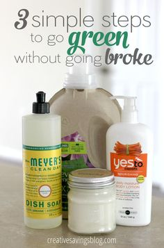 Ready to try more natural and eco-friendly products, but worried about the expensive price tag? These 3 simple steps to go green without going broke will show you exactly how to start Eco Friendly Cleaning Products, Natural Cleaning Products, Natural Products, Cleaning Day, Green Cleaning, Cleaning Recipes, Green Life, Go Green, Green Cars