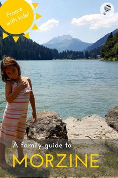 France with Kids: A Family Guide to Morzine. Les Portes du Soleil is the name of a major ski area in the Alps. It's hugely popular as a winter playground but it also draws a large summer crowd who come for the fresh Alpine air, the mountain biking and the Travel With Kids, Family Travel, Hotels In France, France Travel, Travel Europe, Visit France, Camping, Beautiful Places To Visit, European Travel