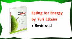 Eating for Energy review: Watch my extensive review before you buy this program by raw food guru Yuri Elkaim.