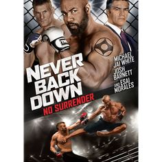 Directed by Michael Jai White. With Michael Jai White, Josh Barnett, Gillian White, Esai Morales. Picking up after the events of Never Back Down former MMA champion Case Walker is on the comeback trail to become champion once again. Movies And Series, Movie Titles, Hd Movies, Movies Online, Movie Tv, Movie Posters, Action Movies, Michael Jai White, Never Back Down