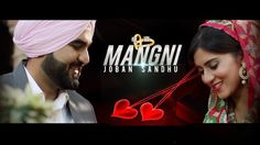 Watch the Mangni Latest Punjabi Song 2016 in the voice of Joban Sandhu. The Lyrics of this song are penned by Jassi Kirarkot and composed by Gagz S2dio under the Label SMI Audio. We hope you all enjoy this song and share it more and more with your friends and family.