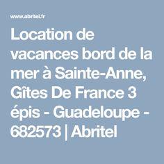 Location de vacances bord de la mer à Sainte-Anne, Gîtes De France 3 épis - Guadeloupe - 682573 | Abritel