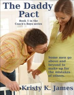 The Daddy Pact (The Coach's Boys) by Kristy K. James