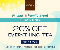 20% off Friends & Family Sale at Tea Collection starting 4/22-4/23 - http://slickhousewives.com/20-friends-family-sale-tea-collection-starting-422-423/ -   Tea Collection's Friends & Family Sale: 20% Off Everything**This post contains affiliate links and I will be compensated if you make a purchase after clicking on my links.Nothing better than spreading love to friends and family, and that is just whatTea Collectionis doing! For just t ...