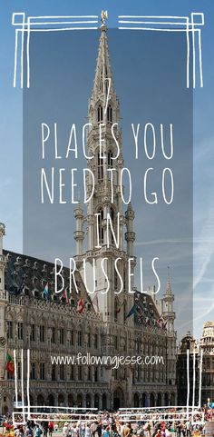 Ever think about visiting the beautiful city of Brussels? Planning a trip to Brussels soon? Here are the 7 things you NEED to do when you're in Brussels! http://www.followingjesse.com/7-things-to-do-in-brussels/?utm_campaign=coschedule&utm_source=pinterest&utm_medium=The%20Full-Time%20Tourist