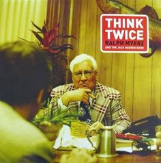 Ralph Myerz and the Jack Herren Band - Think Twice  www.todigital.co.uk/ - make an impression.
