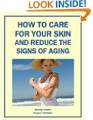 Free Kindle Book -  MEDICINE - FREE -  How to Care for Your Skin and Reduce the Signs of Aging (Health Matters)