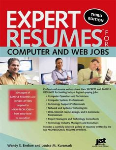 Expert resumes for computer and web jobs / Wendy S. Enelow and Louise M. Kursmark