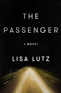 The Passenger by Lisa Lutz | These Are The 2016 Books Readers Are Most Pumped For