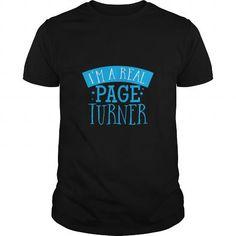 I Love Im a real page turner SHIRT Shirts & Tees