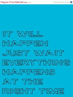 New Year 50 Sale Be Patient  11X14 Mini Poster by FrozenTimePhoto, $17.50