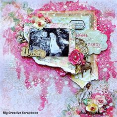 Layout: Home is where the Heart is - Lots of layers of mixed media goodness on a layout create an artistic masterpiece!