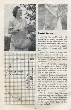 berry picking apron tutorial from 1944 USDA farmers bulletin. A nice apron… Sewing Hacks, Sewing Tutorials, Sewing Crafts, Sewing Projects, Sewing Ideas, Diy Vintage, Aprons Vintage, Retro Apron, Sewing Aprons