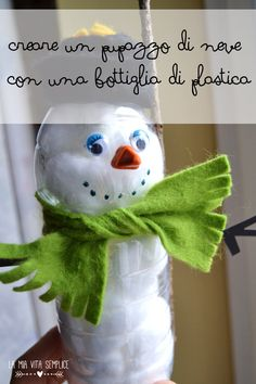 Come creare un pupazzo di neve con una bottiglia di plastica riciclata. Snowman from a plastic bottle.