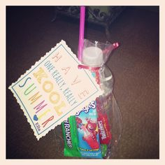 "Last day of school gift! ""Have one really, really KOOL summer."" (Mini water, singles KOOL-Aid packet, straw, candy, clear goody bag, ribbon. Printed tags off Microsoft power point. Cut with scrap book paper.... Fun for the kids!"