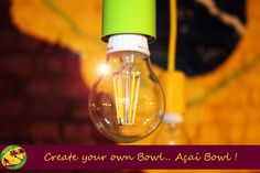 Be creative!  #Sorrir #Cafe #CafeSorrir #Acai #Poznań #NewCafe Create Yourself, Create Your Own, Light Bulb, Home Decor, Brazil Cafe, Decoration Home, Room Decor, Light Globes, Home Interior Design