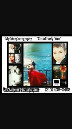"""Myfotozphotography Los Angeles Photographer (661)212-6738 """"Creatively You"""""""