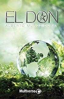 Libros en mi biblioteca: EL DON, de Alberto Muñoz Durán