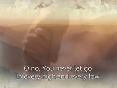 "Matt Redman - ""You Never Let Go"""
