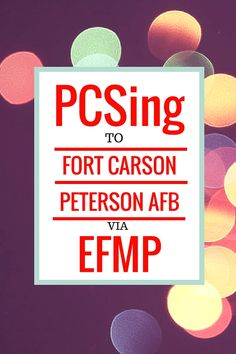 "PCSing to Fort Carson or Peterson AFB (Shriever AFB) with an EFMP family member When you have an ""EFM"" Exceptional Family Member and therefore are a part of the EFMP (Exceptional Family Member Program) it comes with challenges, but even more so when you are moving to a new location. Getting everyone plugged in quickly is important …"