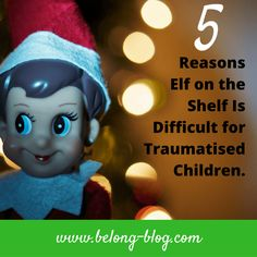 Elf on the Shelf does not always work in fostering and adoption due to the child's trauma. Read more about this Christmas tradition here.