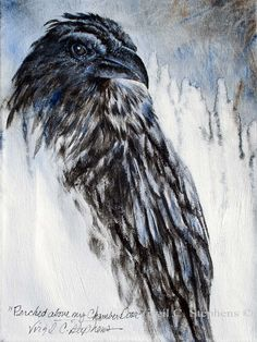 Perched Above My Chamber Door, by Virgil C. Stephens latest Raven artwork of Sammie....