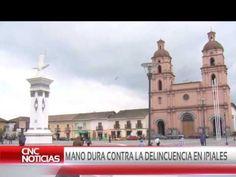 """IPIALES Cnc Noticias Pasto - """"Mano dura contra la delincuencia en Ipiales"""" - YouTube (25 Ago 2016)"""