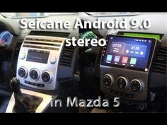 Android car stereo from Seicane – installation in a Mazda 5 Car Head Units, Android 9, Gps Navigation, Rear View, Mazda, Sd, Wifi, Bluetooth, Decor