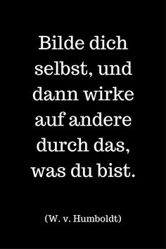 Das, was Du bist. Letters Of Note, German Quotes, German Words, Deep Truths, True Words, Positive Thoughts, Book Quotes, Quotations, Poems