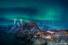 Fisherman village with Aurora in the background travel concept world explore northern light / Lofoten Norway - Buy this stock photo and explore similar images at Adobe Stock - Photography, Landscape photography, Photography tips Lofoten, Norway, Aurora, Sustainability, Adobe, Northern Lights, African, Concept, Stock Photos